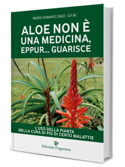Aloe isn't medicine... and yet... it cures! (Italian language)