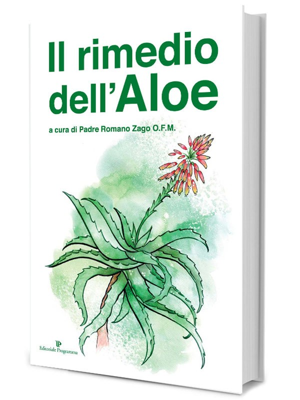 The Remedy of Aloe (Italian language) - Book Father Romano Zago