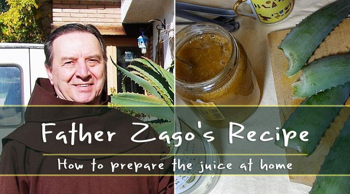 How to prepare Father Zago's Aloe recipe